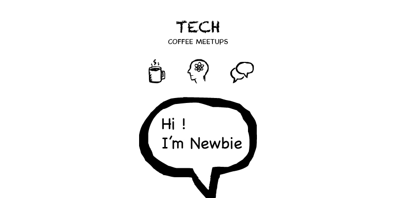 Meetup groups for newbie to tech