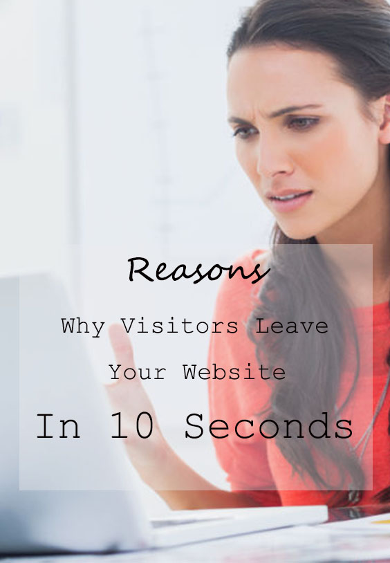 The major reasons why people leave your website so quickly