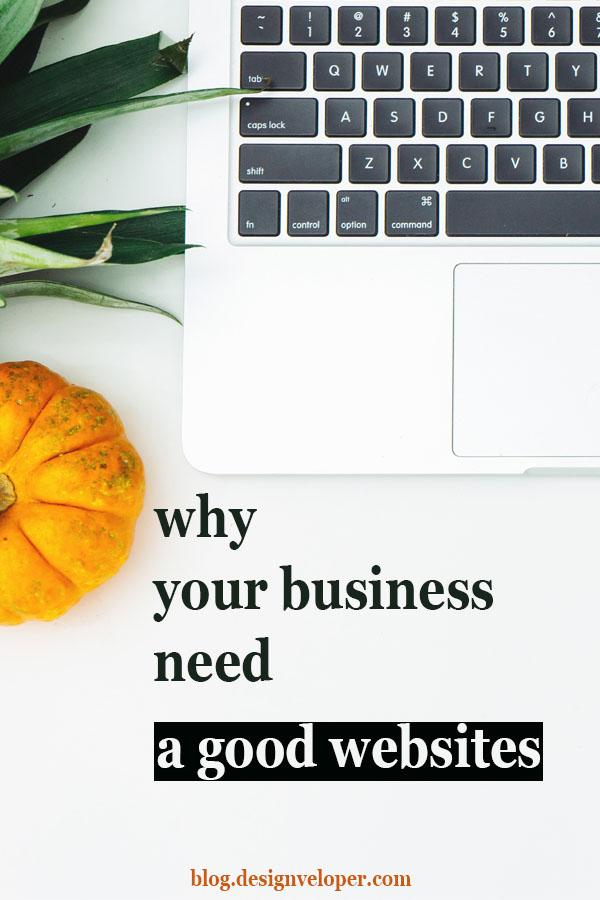 Reasons why a good website matters our business