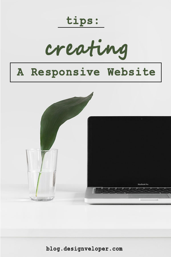 Essential tips for creating a responsive website