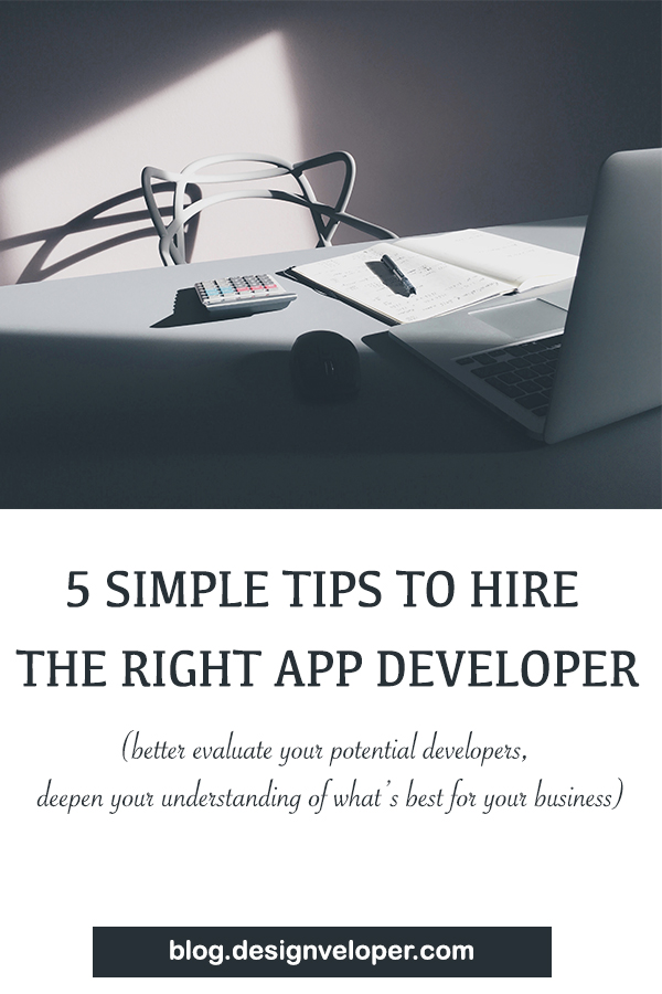 simple tips to hire the right developer for your project